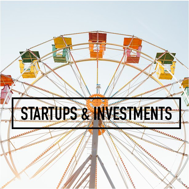 Startups & Investments